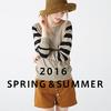 2016春夏最新コレクションイメージ
